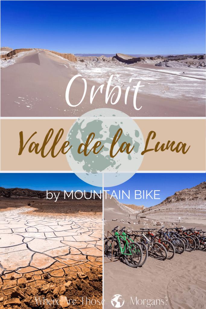 Valle de la Luna pinterest graphic