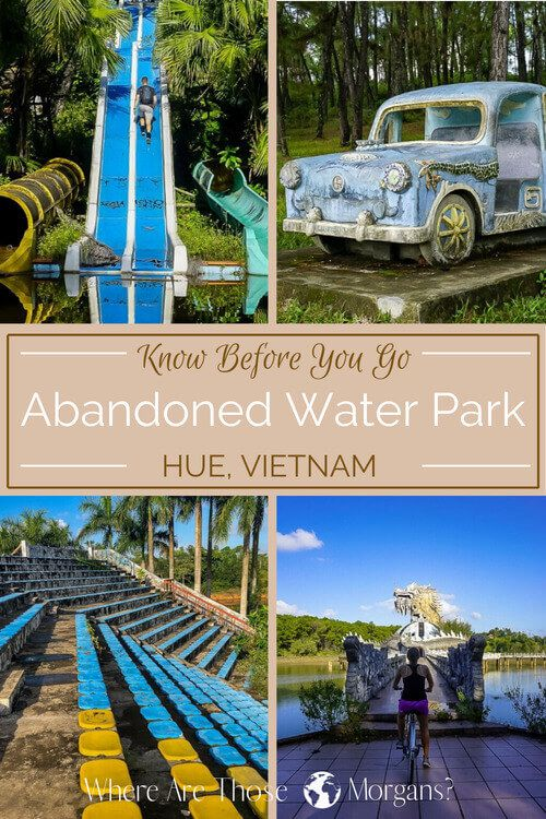 Vietnam Travel how to get inside hue abandoned water park