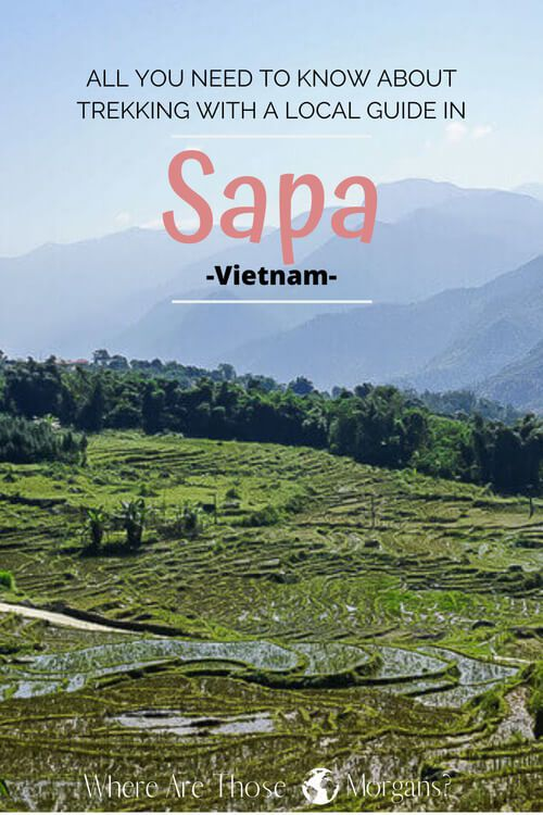 Trekking in Sapa, Vietnam: How to book and hike gorgeous Sapa Valley