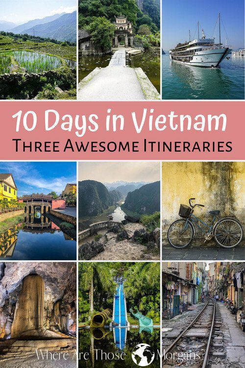10 days in Vietnam three awesome itineraries