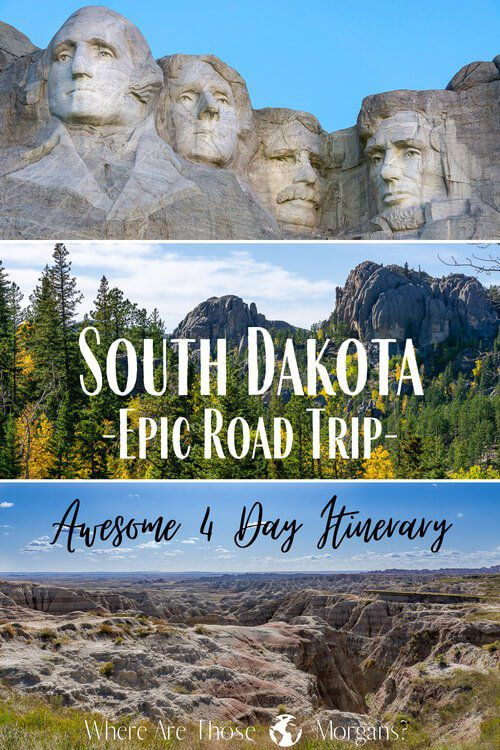 South Dakota Epic Road Trip & Awesome 4 Day Itinerary