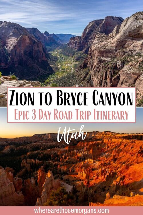 Zion to Bryce Canyon Epic 3 day road trip itinerary Utah