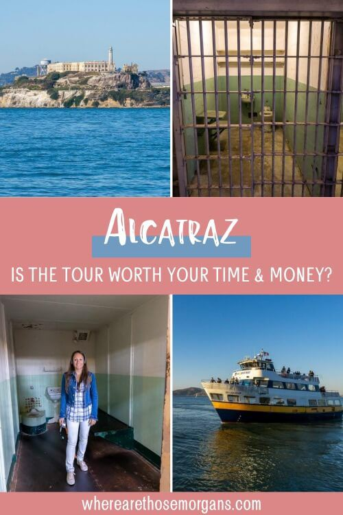 Alcatraz is the tour worth your time and money?