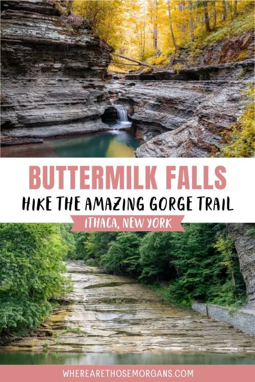 Buttermilk Falls Hike the Amazing Gorge Trail Ithaca New York