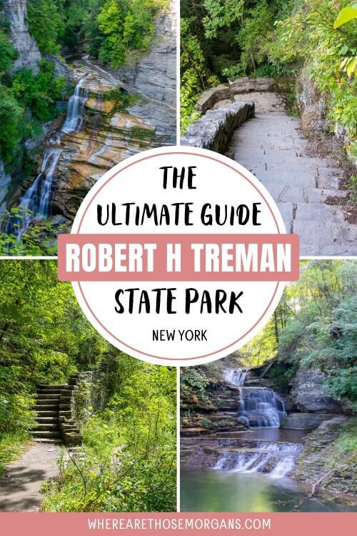 The Ultimate Guide To Robert H Treman State Park New York Ithaca Finger Lakes