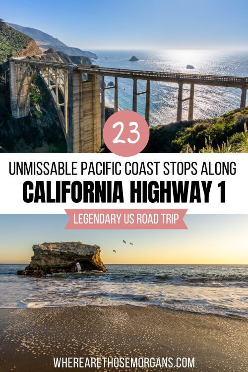 California Pacific Coast Highway 1 23 Unmissable Road Trip Stops