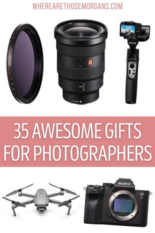 35 awesome and useful gift ideas for photographers pinterest graphic where are those morgans best present for a photographer