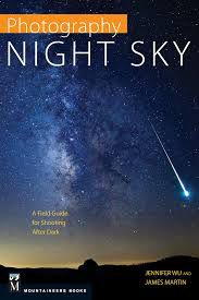 Night Sky Photography awesome book for learning how to shoot astro and night skies