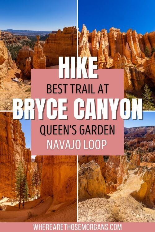 Hike the best trail at bryce canyon queen's garden navajo loop trail