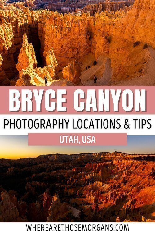 Bryce Canyon Photography Locations and Tips Utah USA