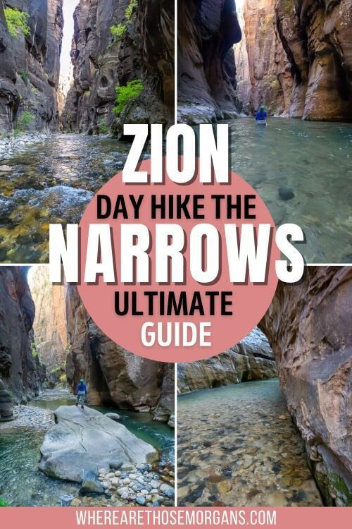 Zion National Park Day Hike The Narrows Ultimate Guide