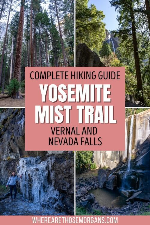 Complete Hiking Guide Yosemite Mist Trail Vernal and Nevada Falls