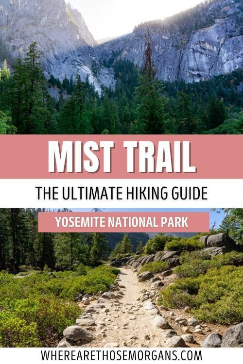 Mist Trail The Ultimate Hiking Guide Yosemite National Park