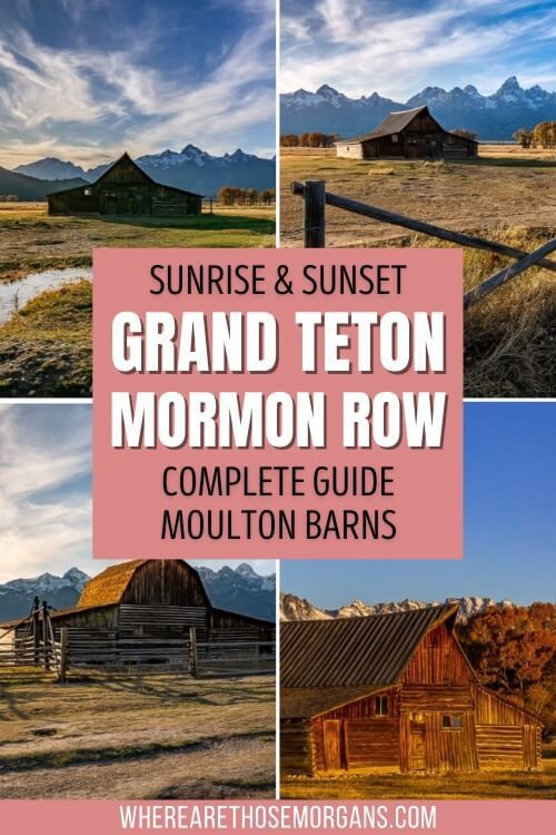 Sunrise and Sunset Grand Teton Mormon Row Complete Guide Moulton Barns