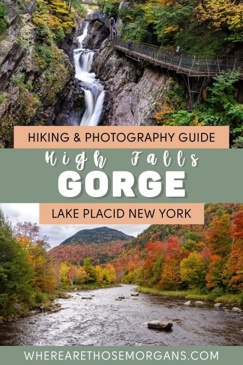 Hiking and Photography Guide High Falls Gorge Lake Placid New York