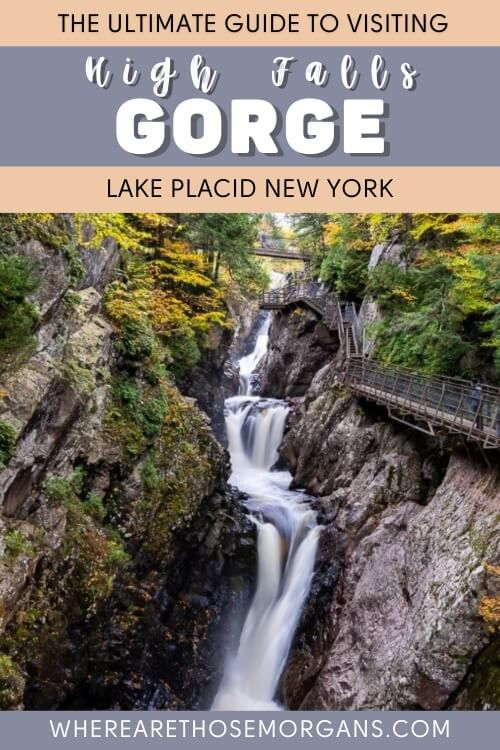 The Ultimate Guide to Visiting High Falls Gorge Lake Placid New York