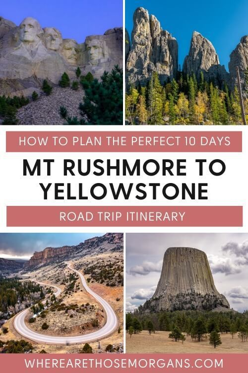 How to plan the perfect 10 days mount rushmore to yellowstone road trip itinerary