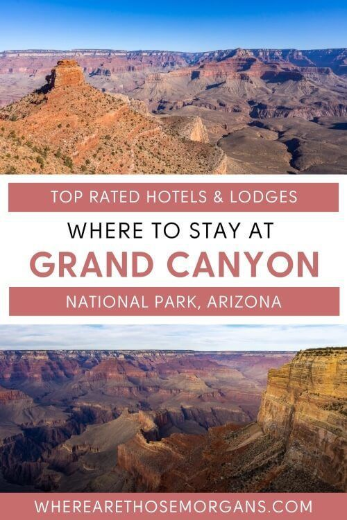 Where to stay at Grand Canyon National Park South Rim best hotels and lodges